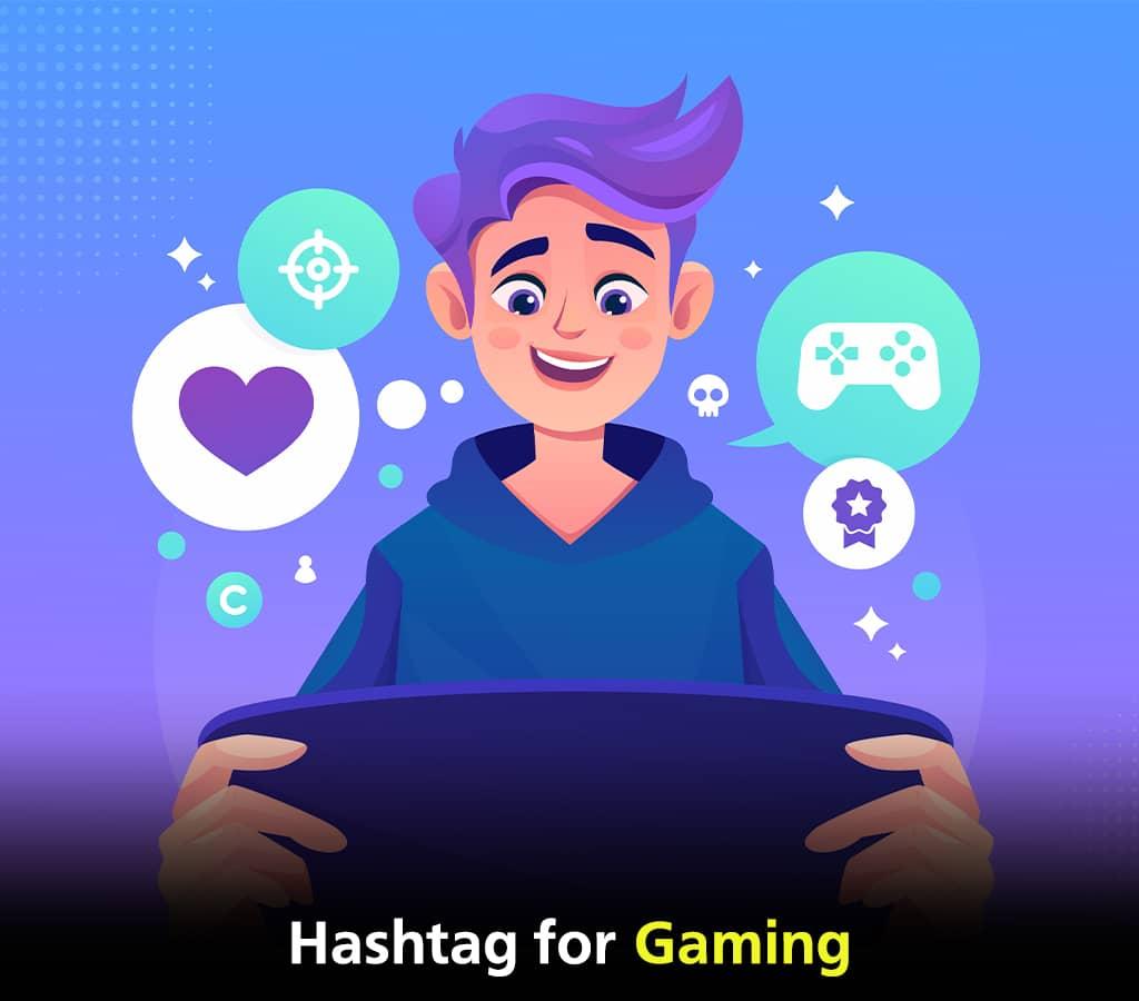 Gmaing Hashtags